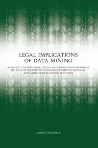 Legal Implications of Data Mining