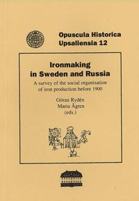 Ironmaking in Sweden and Russia