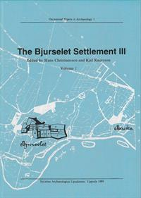 The Bjurselet Settlement III