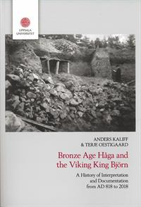 Bronze age Håga and the Viking king Björn