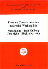 Views on Co-determination in Swedish Working Life