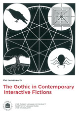 The Gothic in Contemporary Interactive Fictions