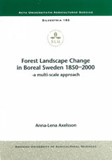 Forest Landscape Change in Boreal Sweden 1850-2000