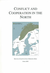 Conflict and Cooperation in the North