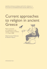 Current approaches to religion in ancient Greece