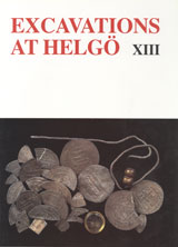 Excavations at Helgö XIII
