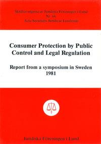 Consumer Protection by Public Control and Legal Regulation