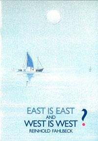 East is East and West is West?
