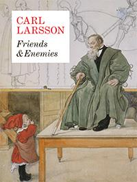 Carl Larsson. Friends & Enemies