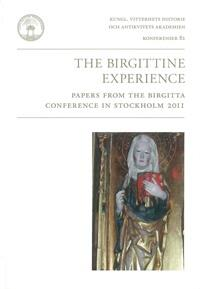 The Birgittine Experience