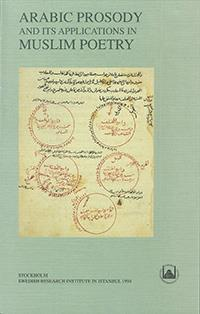 Arabic Prosody and its Applications in Muslim Poetry