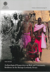 Archaeological Perspectives on Risk and Community Resilience in the Baringo Lowlands, Kenya