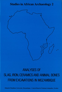 Analyses of slag, iron, ceramics and animal bones from excavations in Mozambique