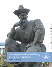 Historiography and Nation-Building among Turkic Populations