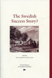 The Swedish Success Story?